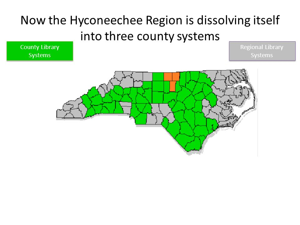 Now the Hyconeechee Region is dissolving itself into three county systems County Library Systems Regional Library Systems