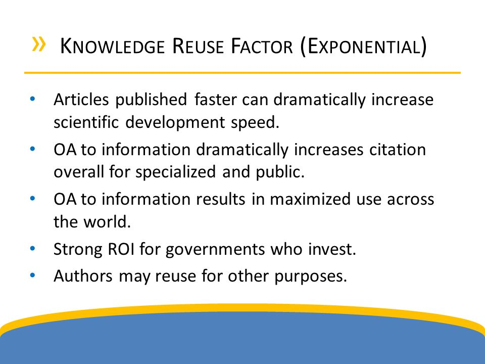 » K NOWLEDGE R EUSE F ACTOR (E XPONENTIAL ) Articles published faster can dramatically increase scientific development speed.