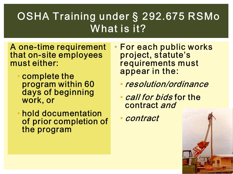 A one-time requirement that on-site employees must either: complete the program within 60 days of beginning work, or hold documentation of prior compl