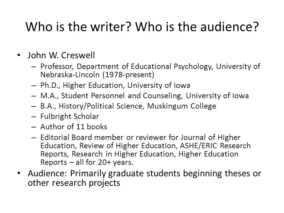 Who is the writer.Who is the audience. John W.