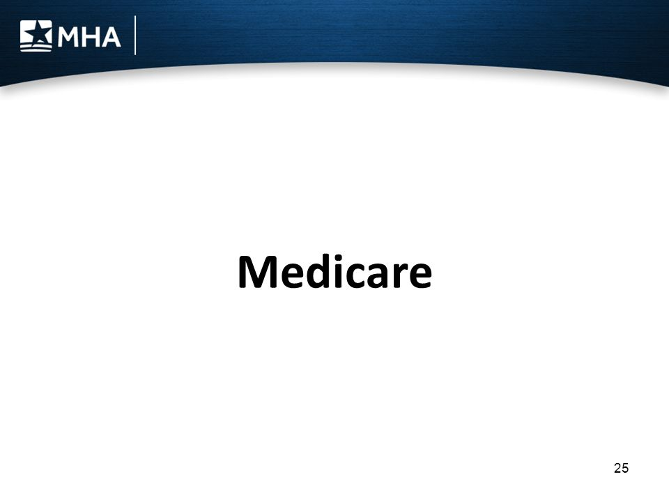 25 Medicare