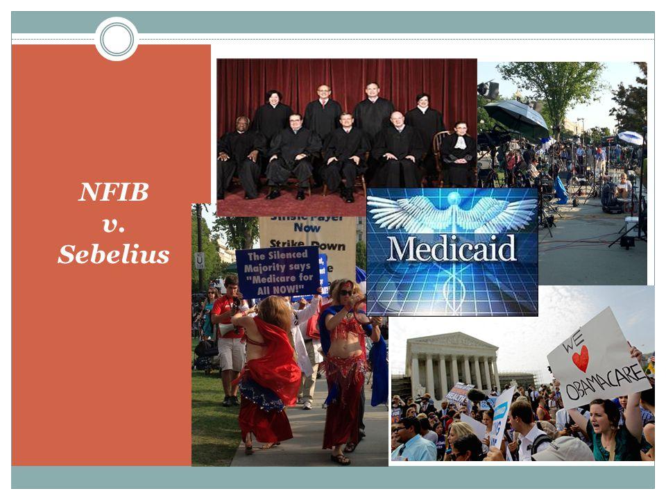 NFIB v. Sebelius