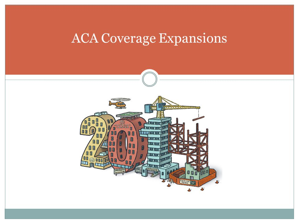 ACA Coverage Expansions