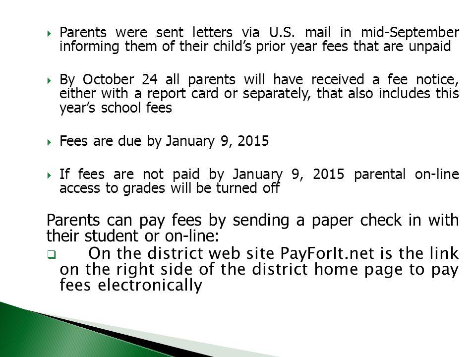  Parents were sent letters via U.S.