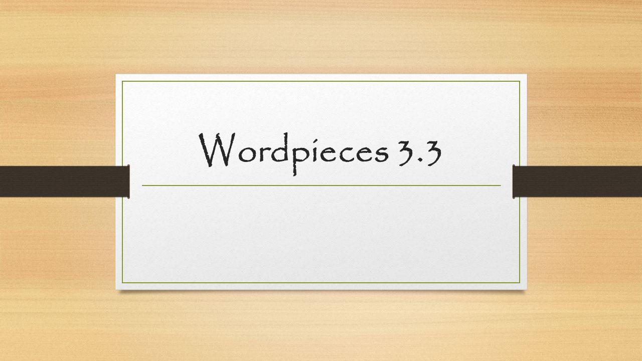 Wordpieces 3.3