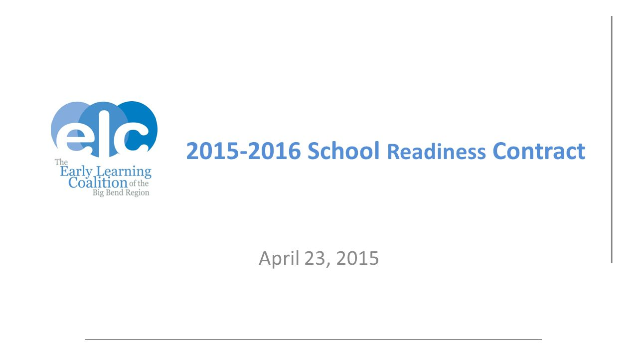 2015-2016 School Readiness Contract April 23, 2015