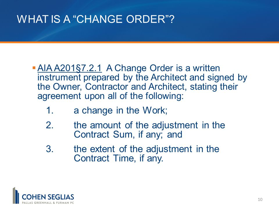 WHAT IS A CHANGE ORDER .
