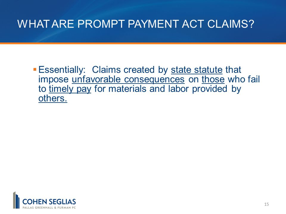 WHAT ARE PROMPT PAYMENT ACT CLAIMS.