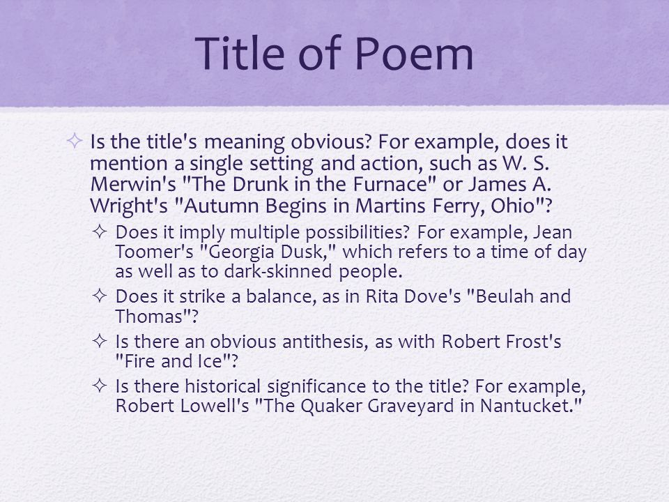 Repetition in Poem  Readers should read through a poem several times, at least once aloud.