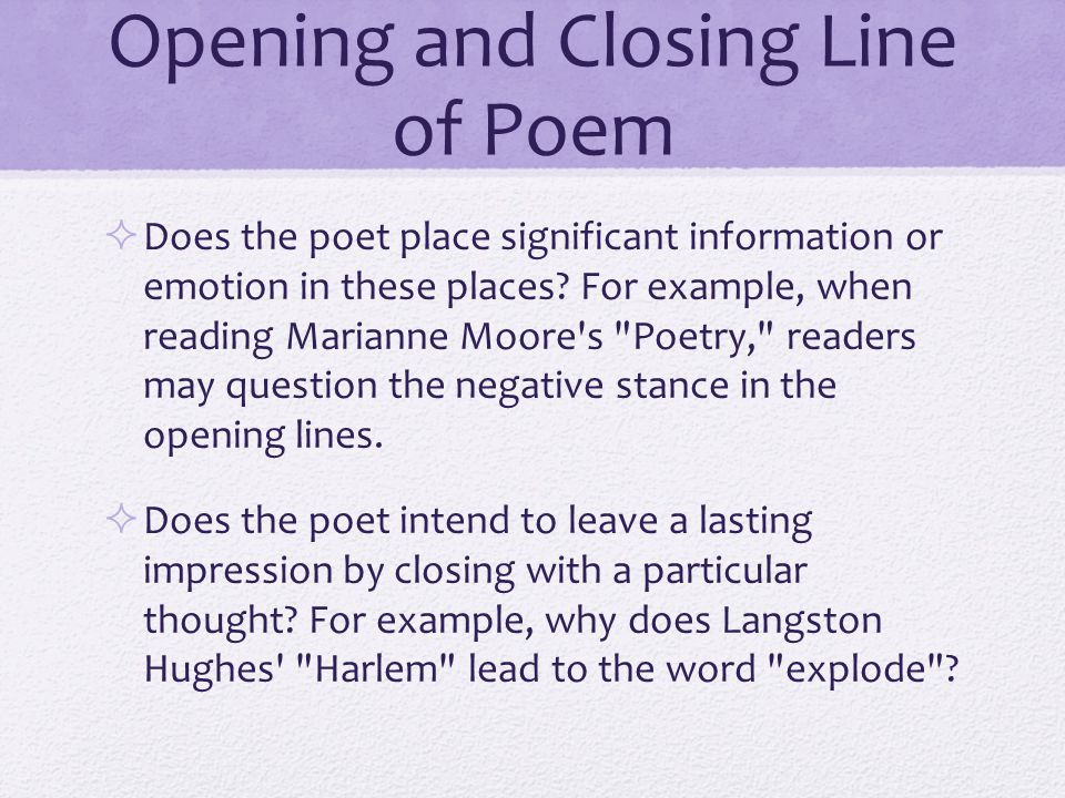 Imagery in the Poem  Are there concrete images or pictures that the poet wants readers to see.