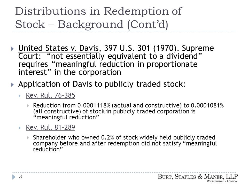 Distributions in Redemption of Stock – Background (Cont'd)  United States v.
