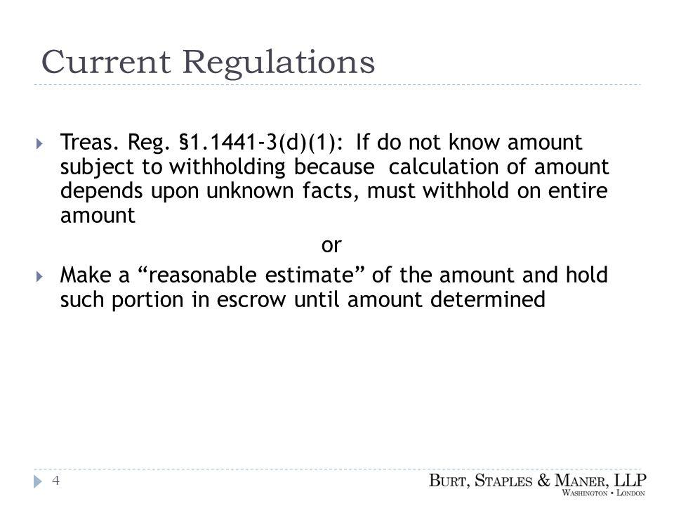 Current Regulations  Treas. Reg.