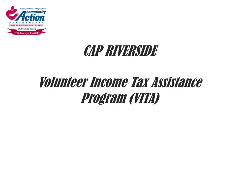 Final Recap Personal Exemption – Unless claimed as a dependent by another – Teens and college students Head of Household – Tricky, use 4012 Widow(er) with Dependent – 2 tax years after Enjoy the rewards of volunteering!