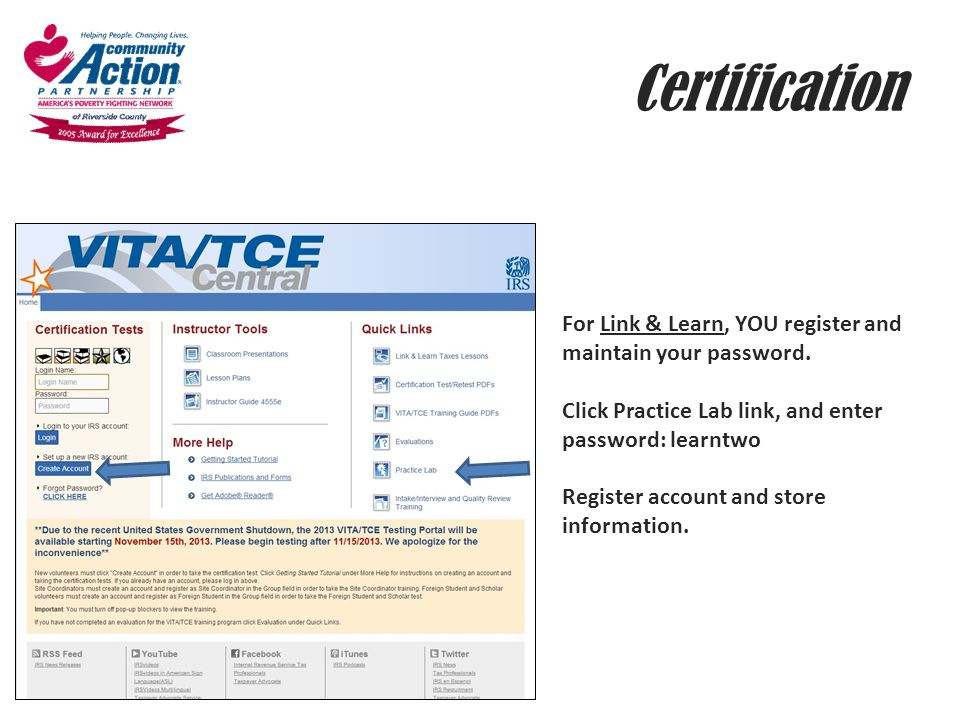 Certification For Link & Learn, YOU register and maintain your password. Click Practice Lab link, and enter password: learntwo Register account and st