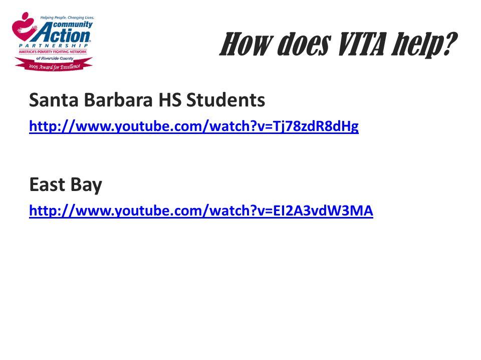 How does VITA help? Santa Barbara HS Students http://www.youtube.com/watch?v=Tj78zdR8dHg East Bay http://www.youtube.com/watch?v=EI2A3vdW3MA