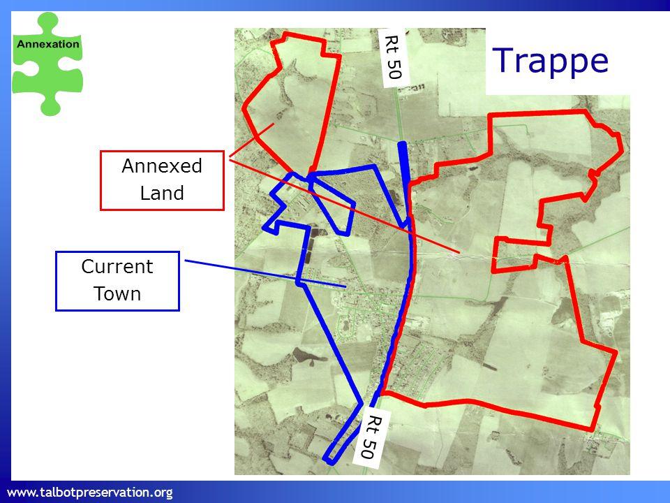 www.talbotpreservation.org Trappe Annexed Land Current Town Rt 50
