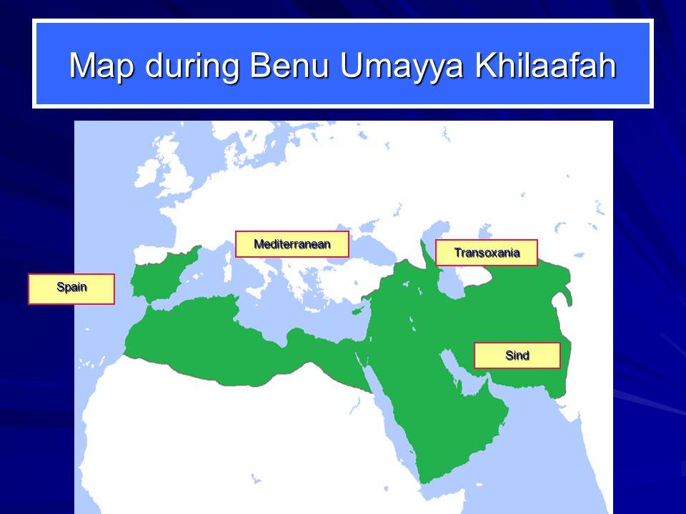 Map during Benu Umayya Khilaafah Mediterranean Spain Transoxania Sind