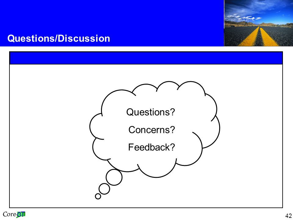 42 Questions/Discussion Questions Concerns Feedback