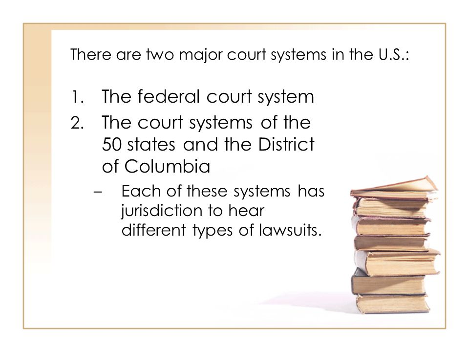 2 - 3 The State Court Systems Limited- Jurisdiction Trial Courts General- Jurisdiction Trial Courts Intermediate Appellate Courts SupremeCourt