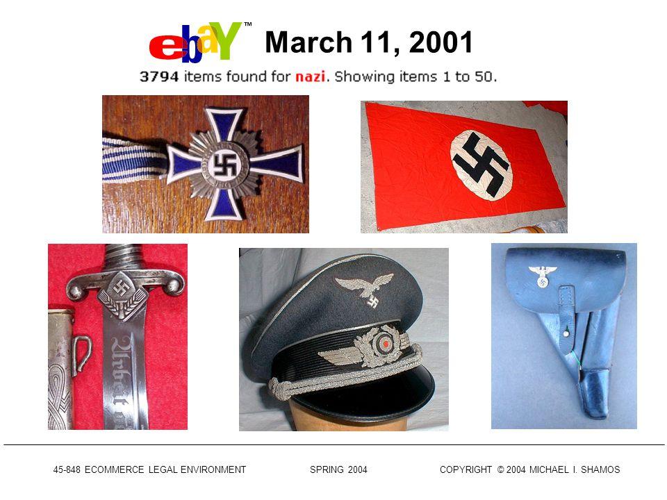 45-848 ECOMMERCE LEGAL ENVIRONMENT SPRING 2004 COPYRIGHT © 2004 MICHAEL I.
