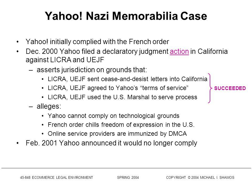 45-848 ECOMMERCE LEGAL ENVIRONMENT SPRING 2004 COPYRIGHT © 2004 MICHAEL I. SHAMOS March 11, 2001