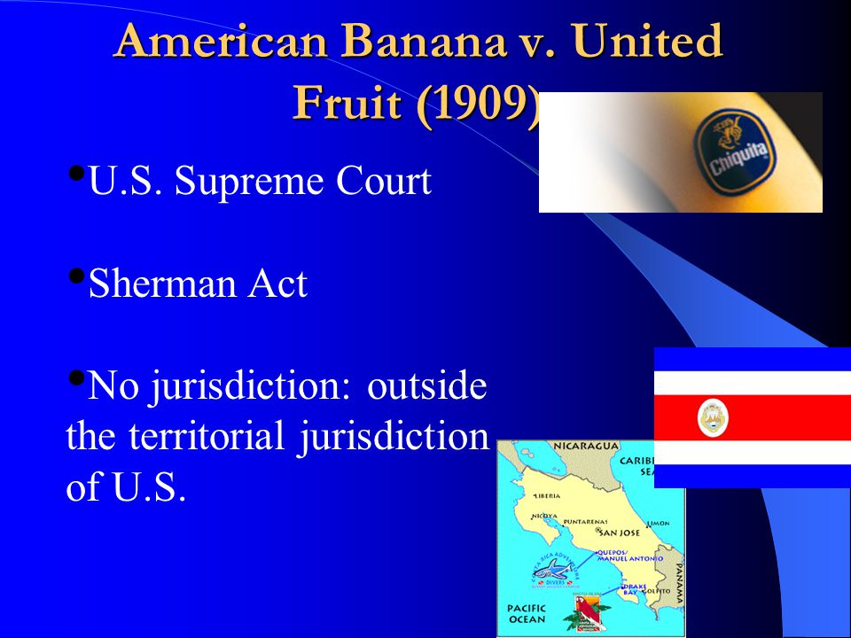 American Banana v. United Fruit (1909) U.S.