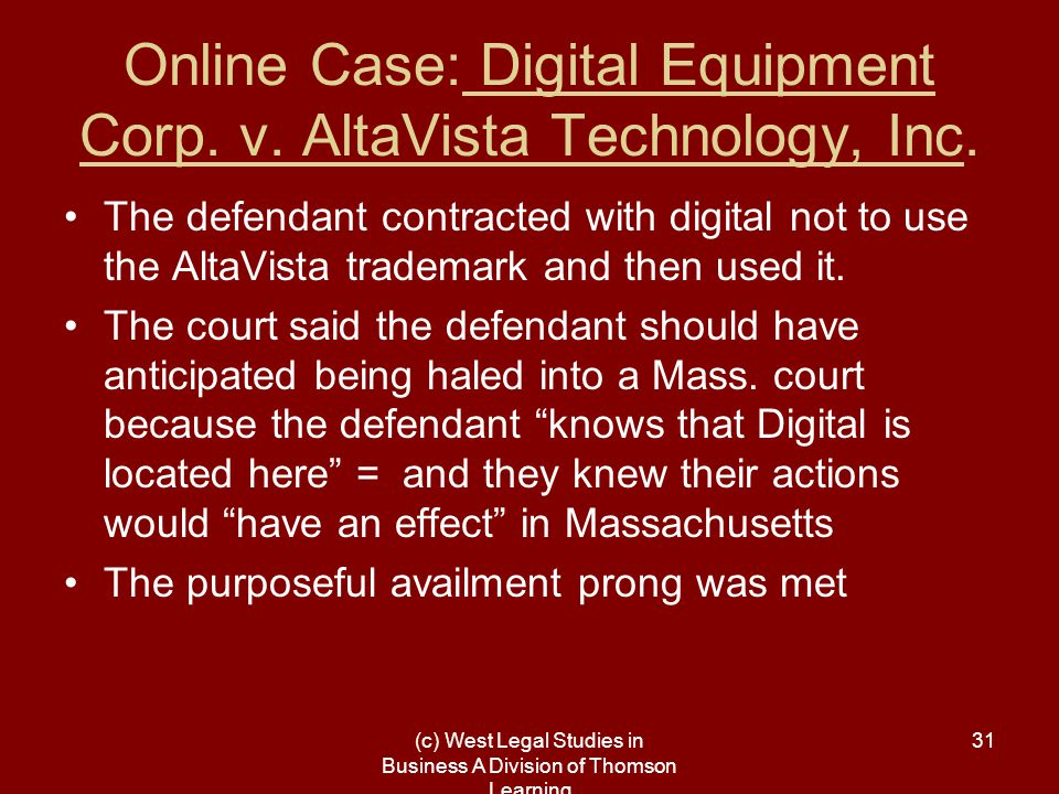 (c) West Legal Studies in Business A Division of Thomson Learning 31 Online Case: Digital Equipment Corp.