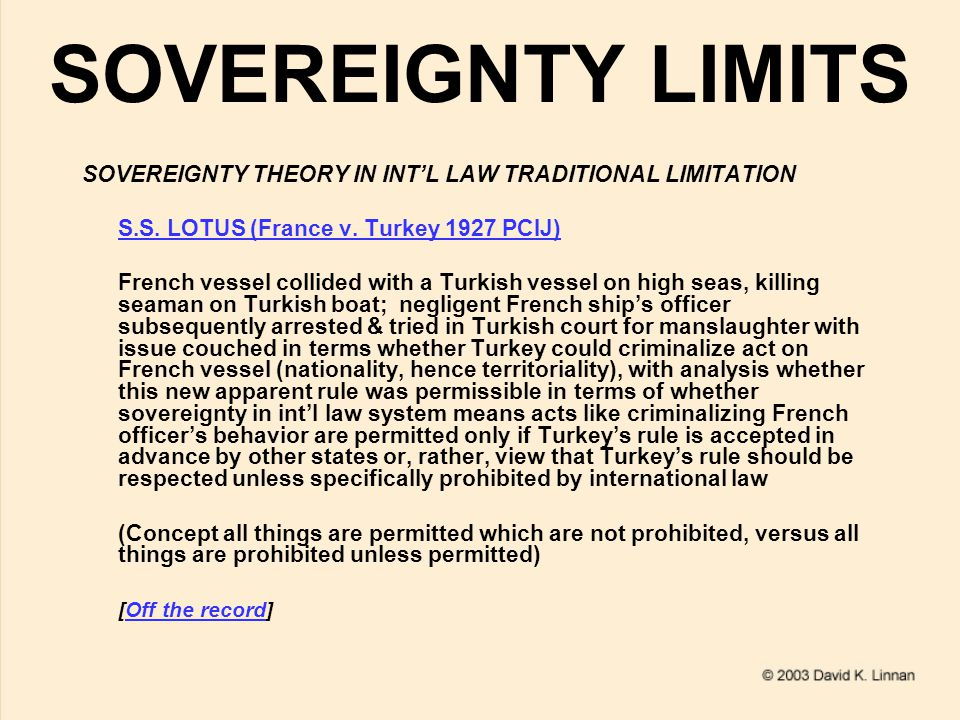 SOVEREIGNTY LIMITS SOVEREIGNTY THEORY IN INT'L LAW TRADITIONAL LIMITATION S.S.