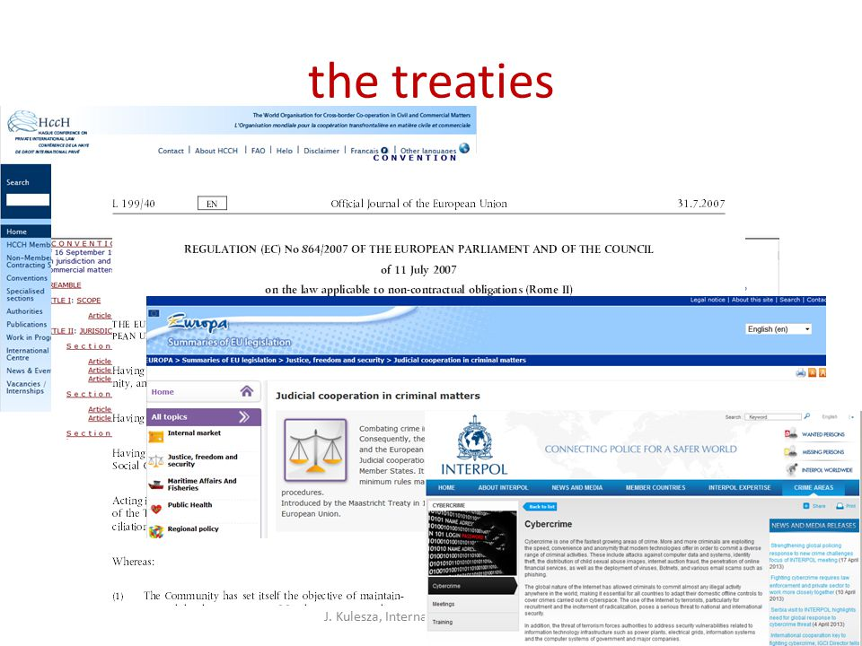 the treaties J. Kulesza, International Internet Law33