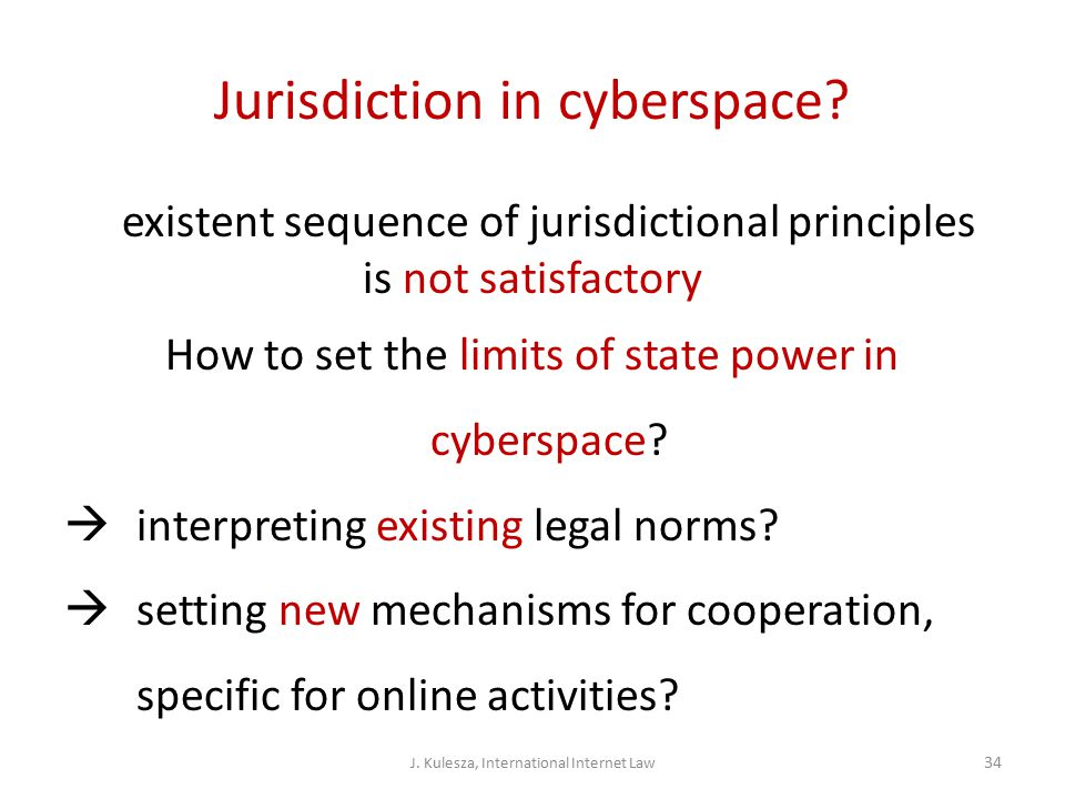 Jurisdiction in cyberspace.