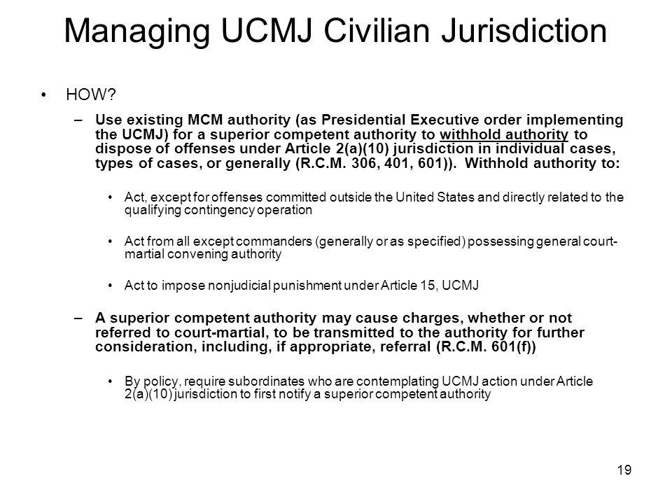 19 Managing UCMJ Civilian Jurisdiction HOW.