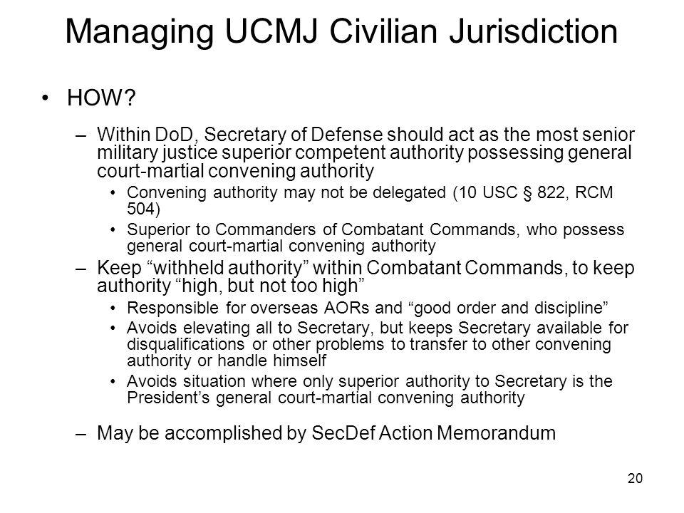 20 Managing UCMJ Civilian Jurisdiction HOW.