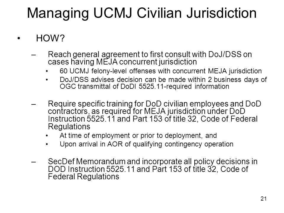 21 Managing UCMJ Civilian Jurisdiction HOW.