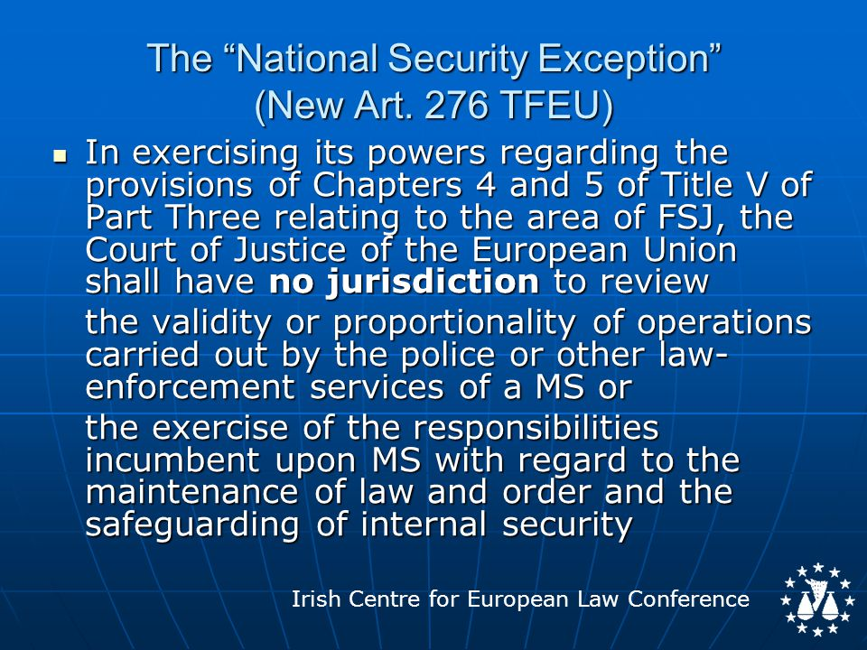 Irish Centre for European Law Conference The National Security Exception (New Art.