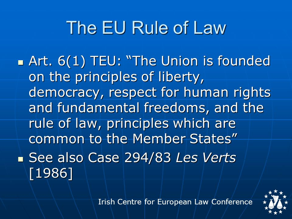 Irish Centre for European Law Conference The EU Rule of Law Art.