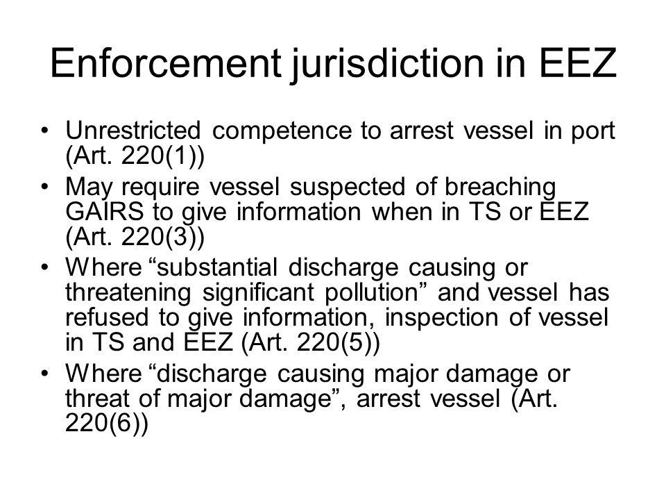 Enforcement jurisdiction in EEZ Unrestricted competence to arrest vessel in port (Art.