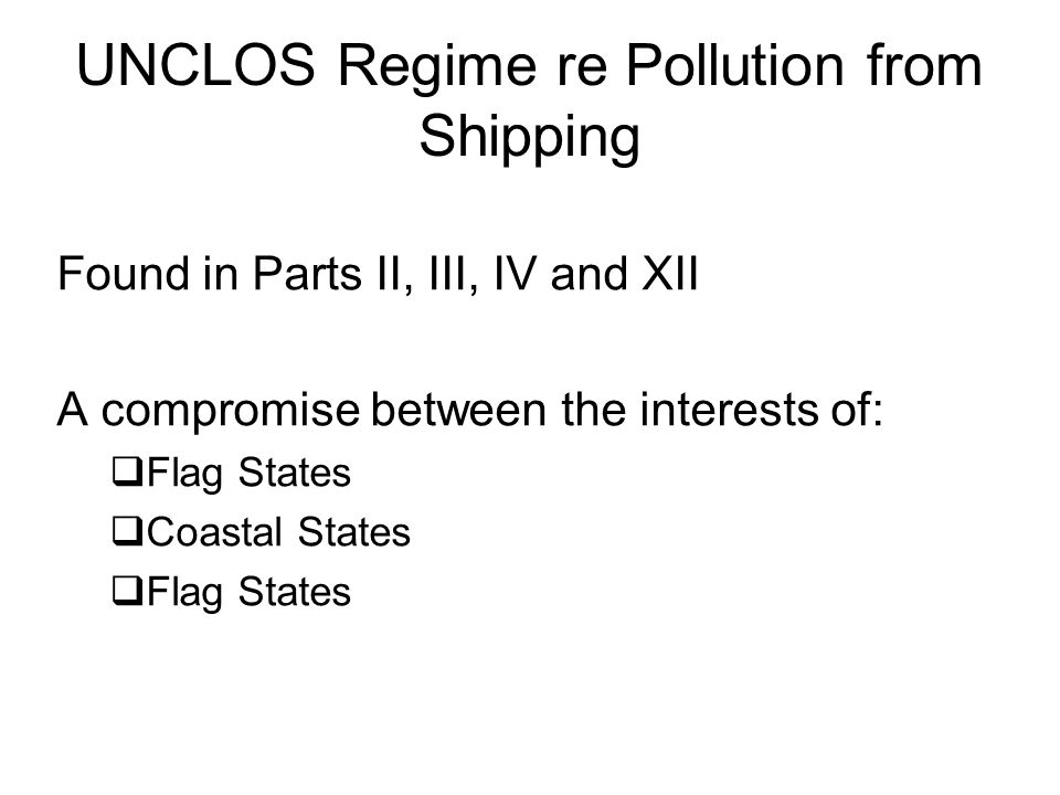 Coastal State Pollution Jurisdiction over Foreign Shipping Varies according to which zone foreign ship is in.