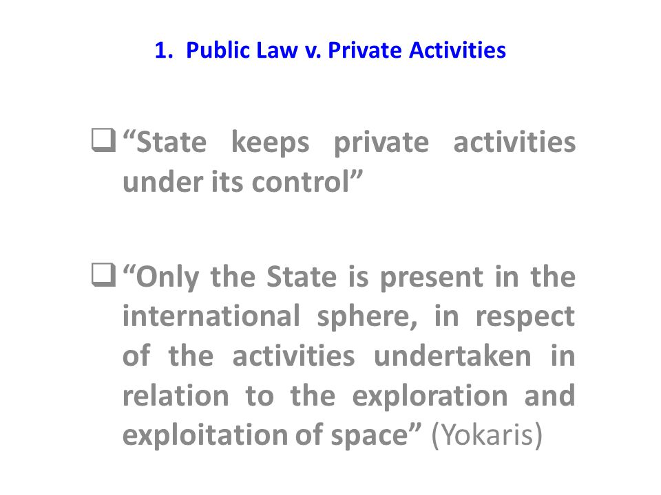 2.The Non-Appropriation Principle v. Property Rights in Space  Art.