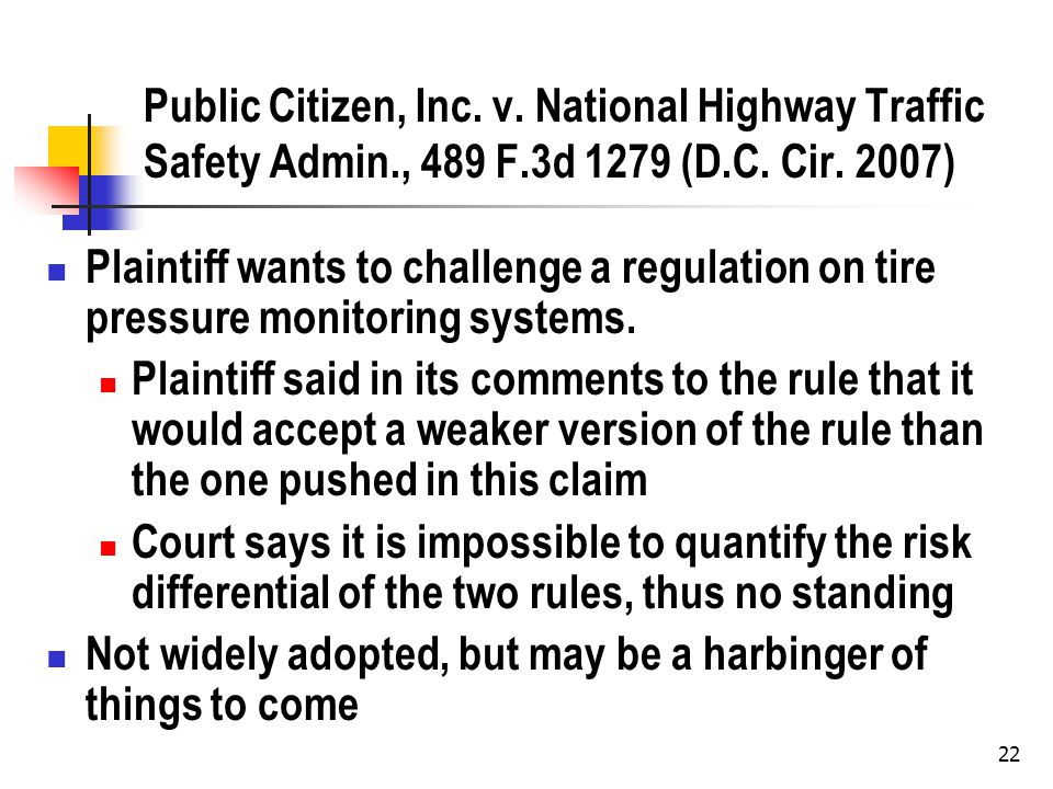22 Public Citizen, Inc. v. National Highway Traffic Safety Admin., 489 F.3d 1279 (D.C.