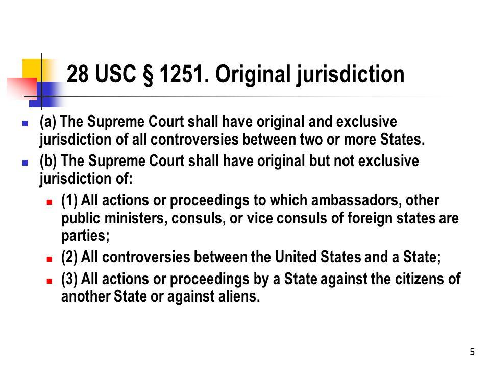 5 28 USC § 1251.