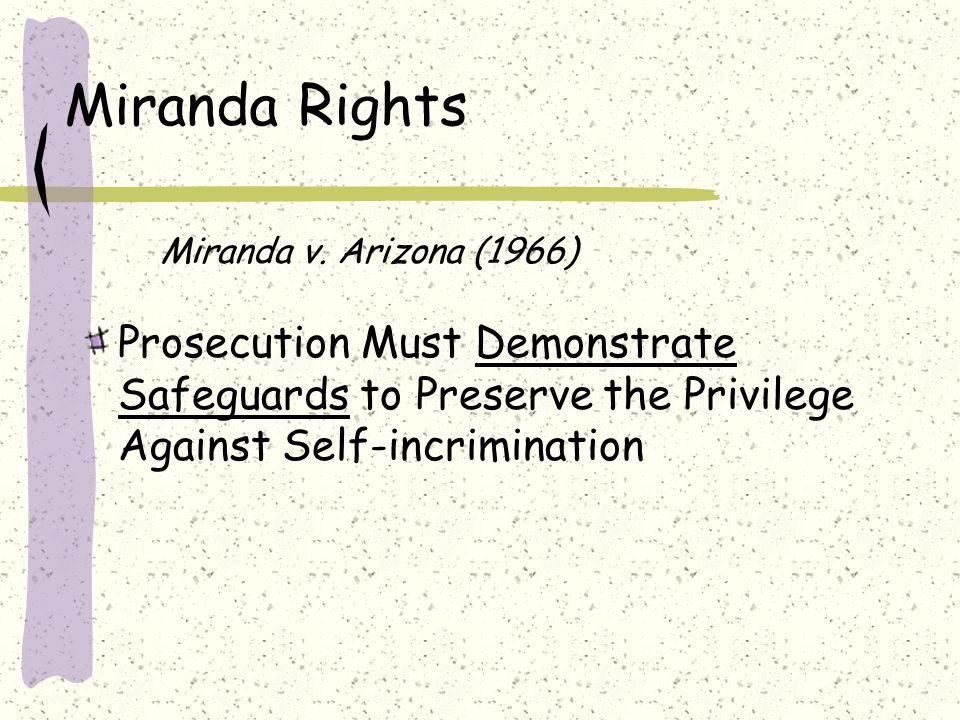 Miranda Rights Miranda v.
