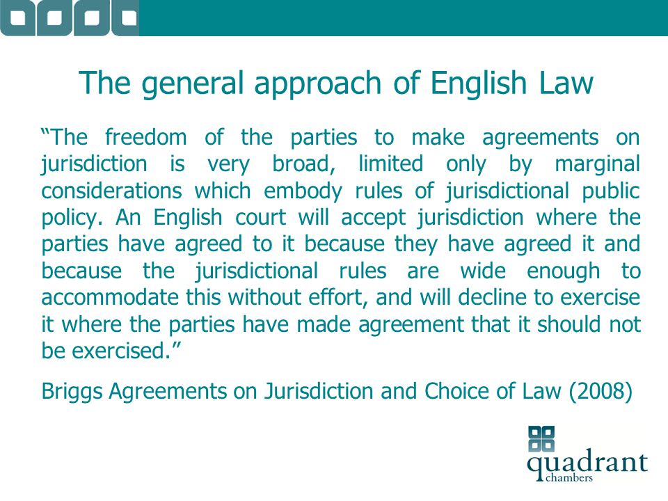 No room for chauvinism The text continues: The English Court takes precisely the same view where the nominated court is English as where it is foreign: it admits no distinction of principle.