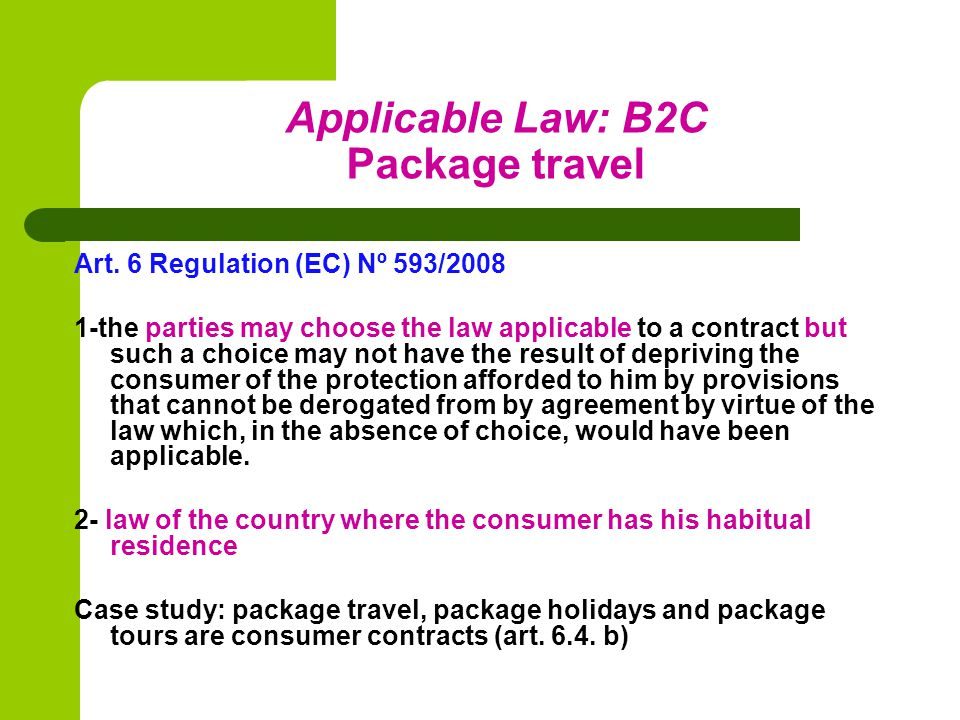 Applicable Law: B2C Package travel Art.