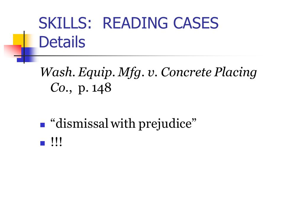 SKILLS: READING CASES Details Wash. Equip. Mfg. v.