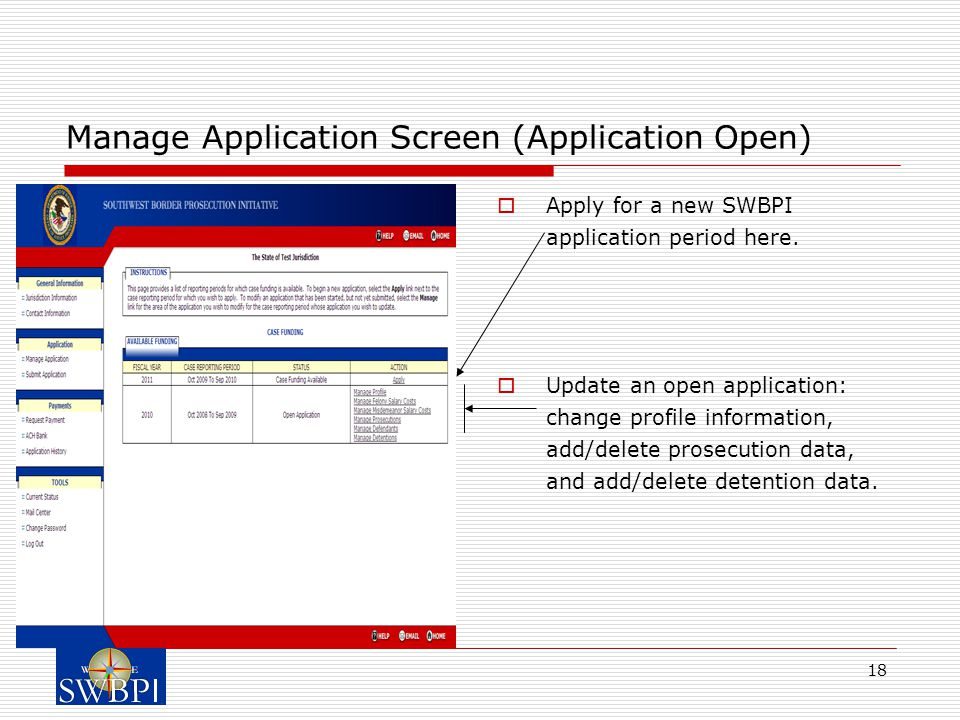 18 Manage Application Screen (Application Open)  Apply for a new SWBPI application period here.