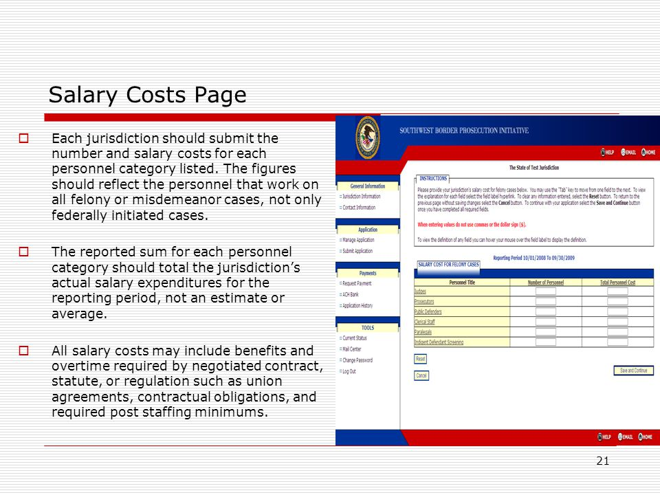 Salary Costs Page  Each jurisdiction should submit the number and salary costs for each personnel category listed. The figures should reflect the per