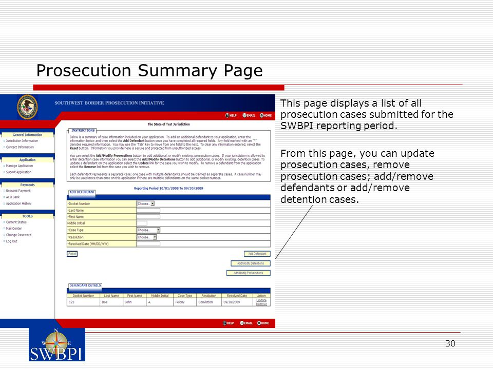 30 Prosecution Summary Page  This page displays a list of all prosecution cases submitted for the SWBPI reporting period.