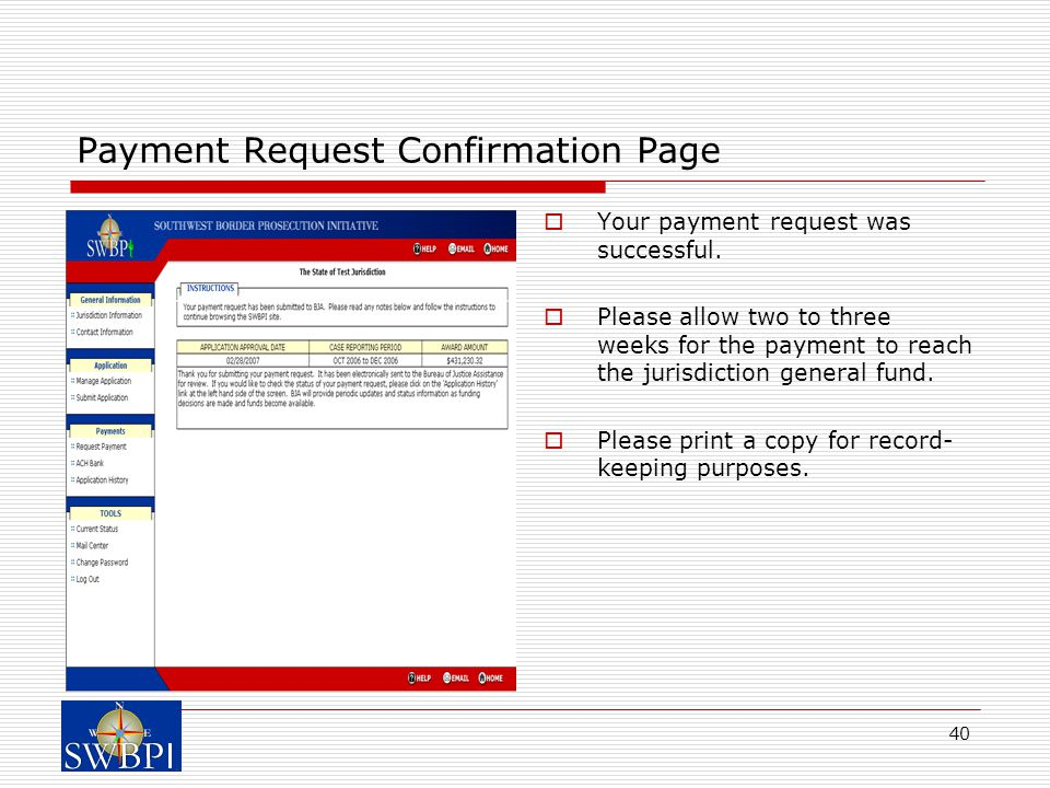 40 Payment Request Confirmation Page  Your payment request was successful.
