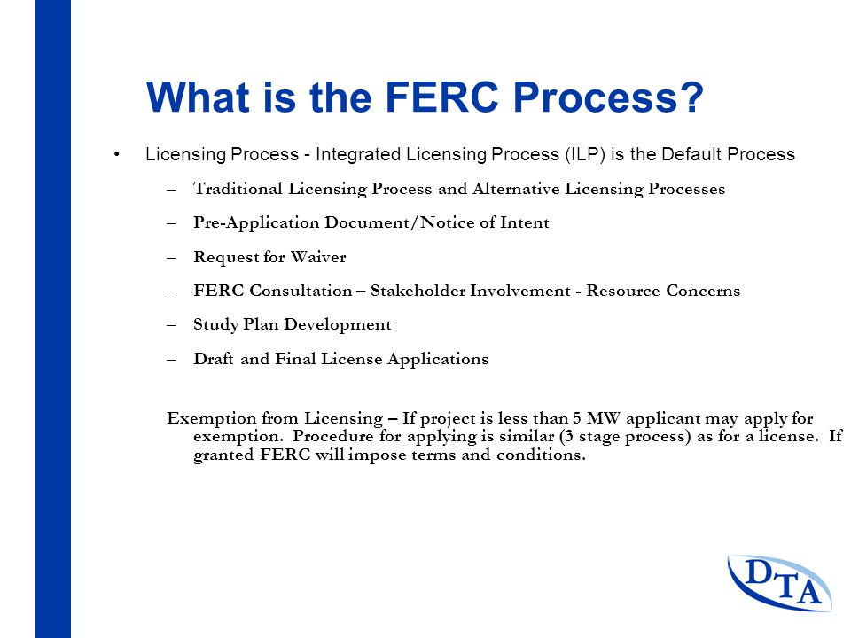 What is the FERC Process.