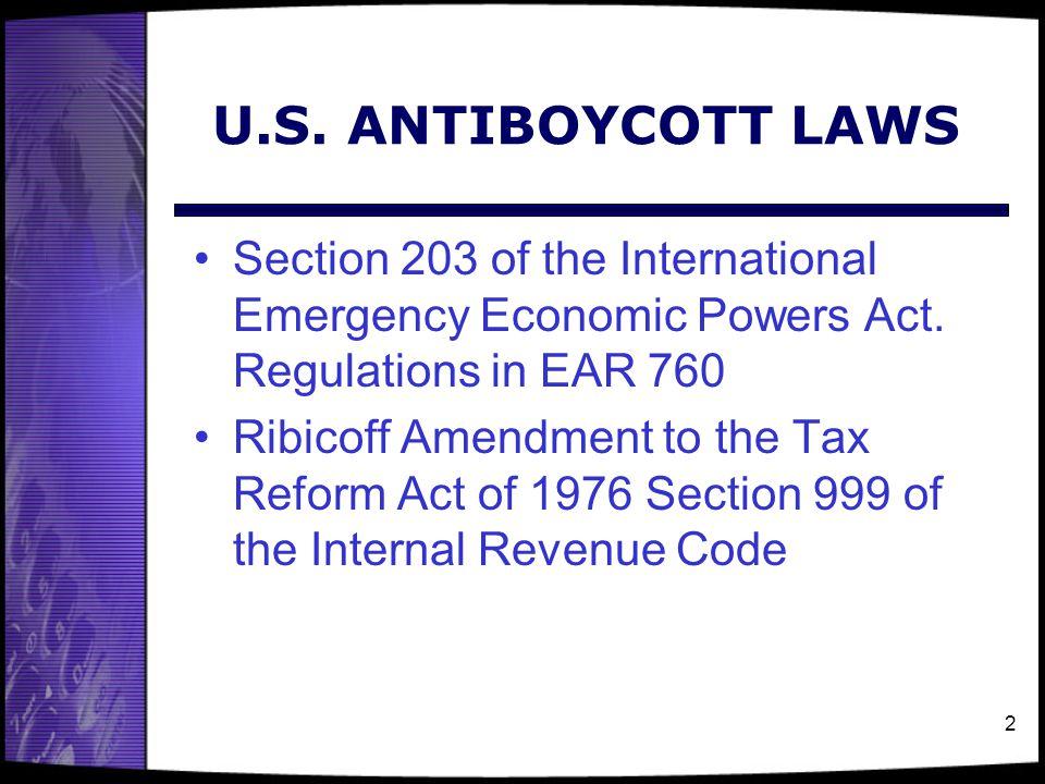 2 U.S.ANTIBOYCOTT LAWS Section 203 of the International Emergency Economic Powers Act.